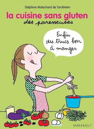 Telecharger des livres pdf gratuits la cuisine sans - La cuisine sans gluten ...