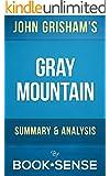 Gray Mountain: A Novel by John Grisham | Summary & Analysis