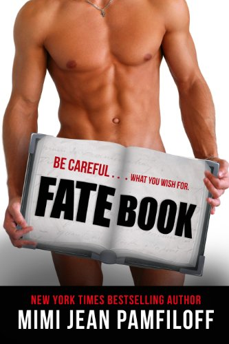 FATE BOOK (a New Adult Novel) by Mimi Jean Pamfiloff