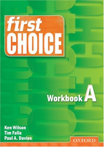 First Choice: Workbook A