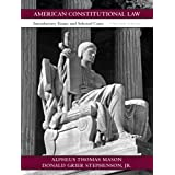 American Constitutional Law: Introductory Essays and Selected Cases (15th Edition)