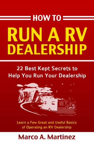 How To Run a RV Dealership (How To Run a Dealership Book 1) (Rv Dealerships compare prices)