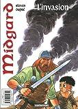 Midgard, Tome 1 : L'invasion - L'évasion