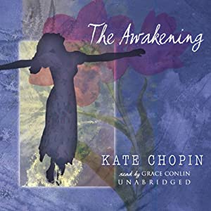 The Awakening | [Kate Chopin]