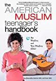 The American Muslim Teenagers Handbook