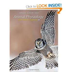 Animal Physiology: From Genes to Organisms Lauralee Sherwood, Hillar Klandorf and Paul Yancey
