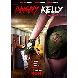 Angry Kelly