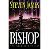 Bishop, The: A Patrick Bowers Thrillerby Steven James
