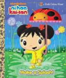 Make a Splash! (Ni Hao, Kai-lan) (Little Golden Book)
