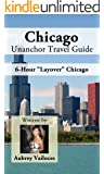 Chicago Unanchor Travel Guide - 6-Hour