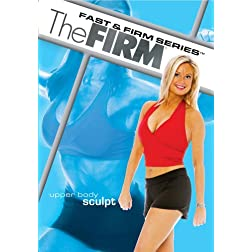 The Firm: Fast & Firm: Upper Body Sculpt 1