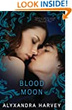 Blood Moon (The Drake Chronicles Book 5)