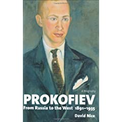 Prokofiev: A Biography: From Russia to the West, 1891-1935