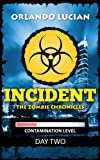 img - for INCIDENT (THE ZOMBIE CHRONICLES) book / textbook / text book