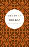 The Bark of the Dog