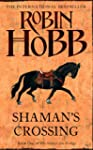 Shaman's Crossing (The Soldier Son Tr...