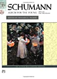 Schumann: Album for the Young, opus 68 (Book & CD) (Alfred CD Edition) (0739036920) by Schumann, Robert