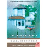 Center Of Winterby Marya Hornbacher