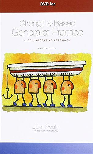 DVD for Poulin's Strengths-Based Generalist Practice: A Collaborative Approach, 3rd