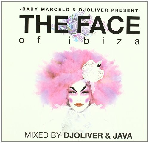 VARIOUS/DJ OLIVER AND JAVA THE FACE OF IBIZA VOL.1