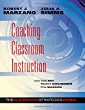 Coaching Classroom Instruction (Classroom Strategies)