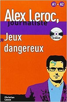 Alex leroc jeux dangereux livre cd for Alex co amazon