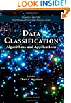 Data Classification: Algorithms and A...