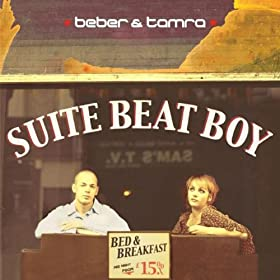 Beber & Tamra - Suite Beat Boy