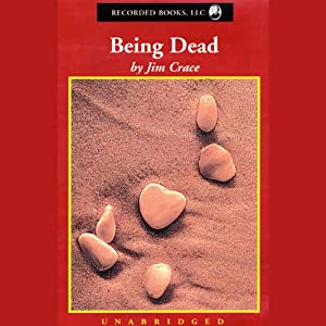 Being Dead | [Jim Crace]