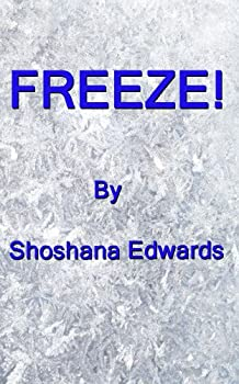 Freeze (English Edition)