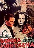 La Donna Della Montagna [Italia] [DVD]