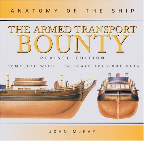ANATOMY OF THE SHIP: THE ARMED TRANSPORT BOUNTY.