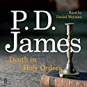 Death in Holy Orders Audiobook by P. D. James Narrated by Daniel Weyman