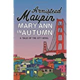 "Mary Ann in Autumnvon ""Armistead Maupin"""