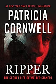 Book Cover: Ripper: The Secret Life of Walter Sickert