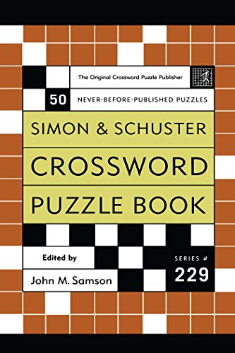 Simon And Schuster Crossword Puzzle Book #229: The Original Crossword Puzzle Publisher (Simon & Schuster Crossword Puzzle Books)