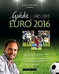 Le Guide Larousse de l'EURO 2016
