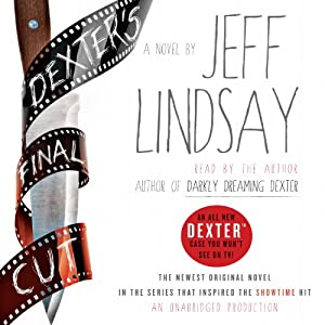 Dexter's Final Cut Audiobook