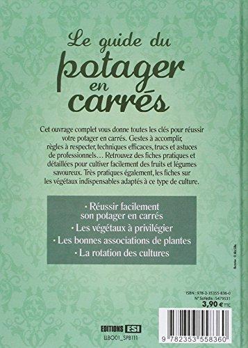 Le guide du potager en carres euro service editions esi irina sarnavska franc - Guide pratique du potager en carres ...