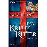 "Der Kreuzritter - Verbannung: Romanvon ""Jan Guillou"""