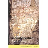 Ancient Egyptian: A Linguistic Introductionby Antonio Loprieno