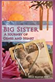 img - for Big Sister: A Journey of Genes & Heart book / textbook / text book