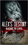 Alexs Destiny (Racing To Love)