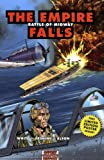 The Empire Falls: Battle of Midway (Graphic History)
