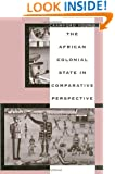 The African Colonial State in Comparative Perspective