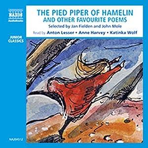 The Pied Piper of Hamelin (Unabridged Selections) | [Jan Fielden, John Mole]