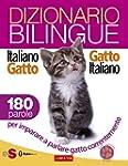 Dizionario bilingue Italiano-gatto Ga...