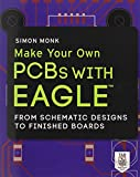 img - for Make Your Own PCBs with EAGLE: From Schematic Designs to Finished Boards book / textbook / text book