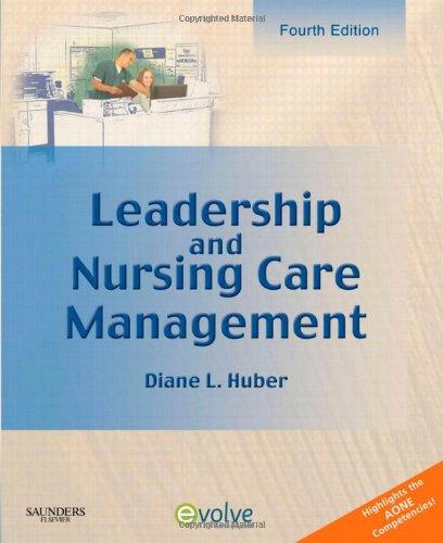 Leadership and Nursing Care Management, 4e