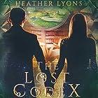 The Lost Codex Hörbuch von Heather Lyons Gesprochen von: Gemma Dawson